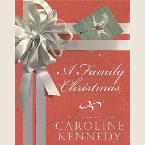A Family Christmas Audiobook By Caroline Kennedy cover art