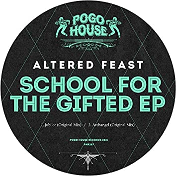 School For The Gifted EP
