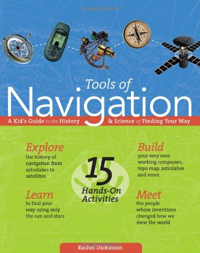 Tools of Navigation: A Kid