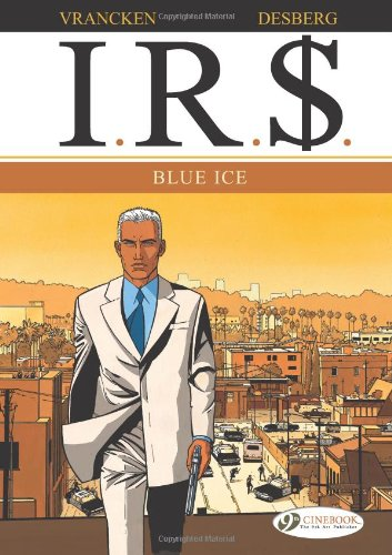 IRS - tome 2 Blue Ice (02)