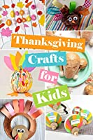 Thanksgiving Crafts for Kids: Thanksgiving Perfect Gift