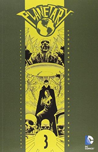 Planetary VOL 03: Leaving the 20th Century (Planetary (DC...