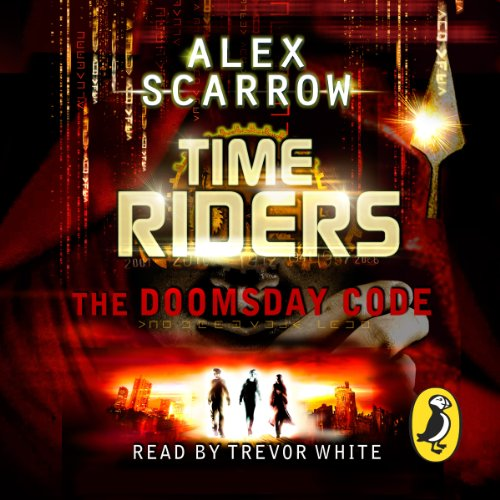 TimeRiders: The Doomsday Code (Book 3) cover art
