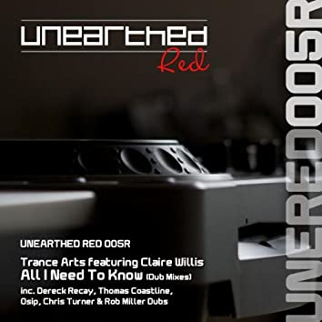 All I Need To Know (Dub Mixes)