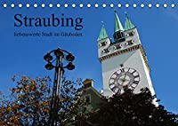 Straubing, liebenswerte Stadt im Gaeuboden (Tischkalender 2022 DIN A5 quer): Stadtansichten aus der Gaeubodenmetropole Straubing in Niederbayern. (Monatskalender, 14 Seiten )