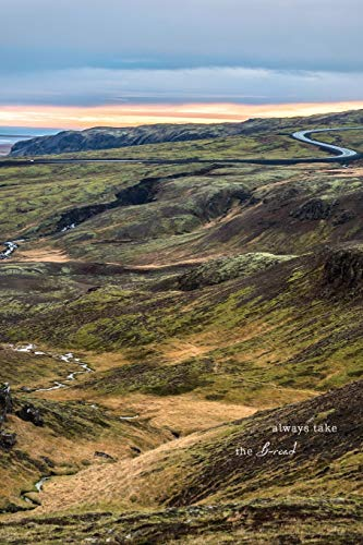 Always Take the B-Road: Lined Notebook Journal | Inspiring Landscape Iceland (Travel Photography Journals)