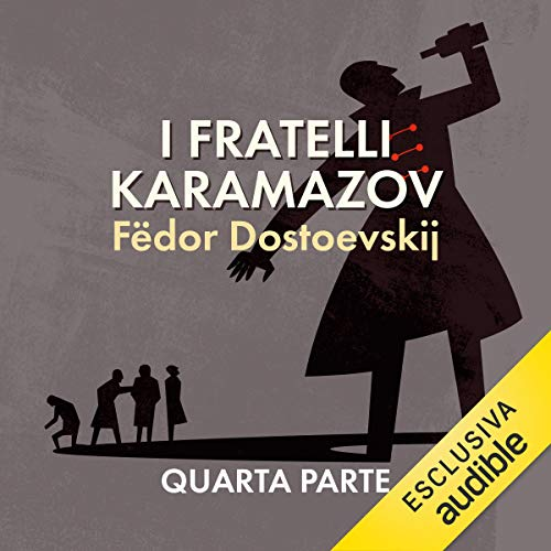 I fratelli Karamazov 4                   By:                                                                                                                                 Fëdor Dostoevskij                               Narrated by:                                                                                                                                 Oliviero Cappellini                      Length: 15 hrs and 10 mins     Not rated yet     Overall 0.0