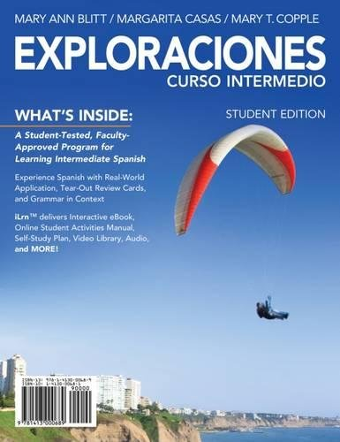 Student Activities Manual for Blitt/Casas/Copple's Exploraciones Curso Intermedio (OLD)