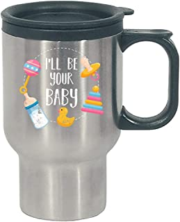 I ll be your Baby DDLG ABDL Bottle Love Pacifier Duck Rattle Toy Design - Stainless Steel Travel Mug