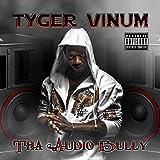 Tha Audio Bully [Explicit]