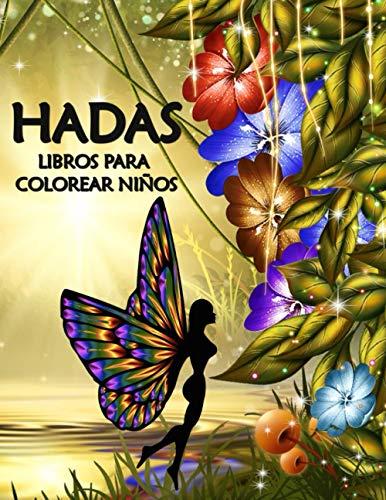 Hadas - Libro de Colorear para Niños: Cuaderno de Pintar para Niñas - Dibujos Faciles para Adolescentes