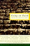 Going on Faith: Writers on a Spiritual Quest (Writer's Craft) by William Zinsser (1999-05-10)