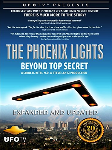 The Phoenix Lights - Beyond Top Secret - Expanded and Updated
