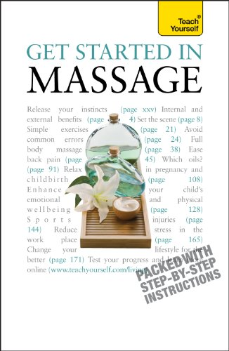 Get Started In Massage: Easy techniques to boost relaxation, treat aches and pains and promote closeness (English Edition)