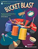 Bucket Blast: Play-Along Activities for Bucket Drums and Classroom Percussion by Tom Anderson (2016-05-01)