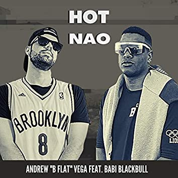 Hot Nao (feat. Babi Blackbull)