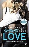 Infinite Love, T1 - Nos infinis chaos