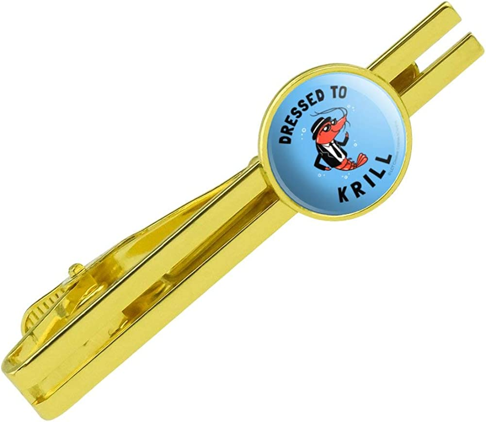 GRAPHICS & MORE Dressed to Krill Kill Funny Humor Round Tie Bar Clip Clasp Tack Gold Color Plated