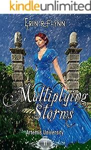 Multiplying Storms (Artemis University Book 11)