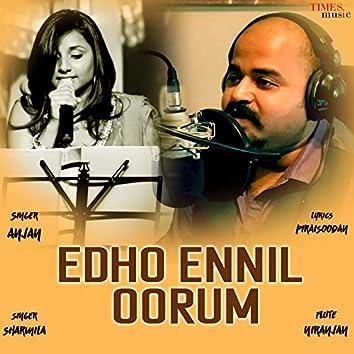 Edho Ennil Oorum