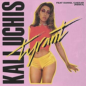 Tyrant (Remix)