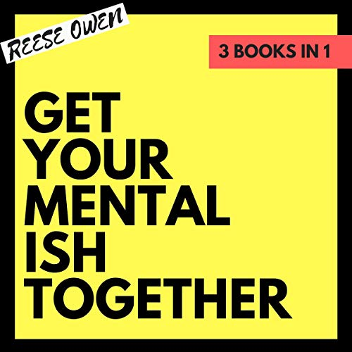 Couverture de Get Your Mental Ish Together