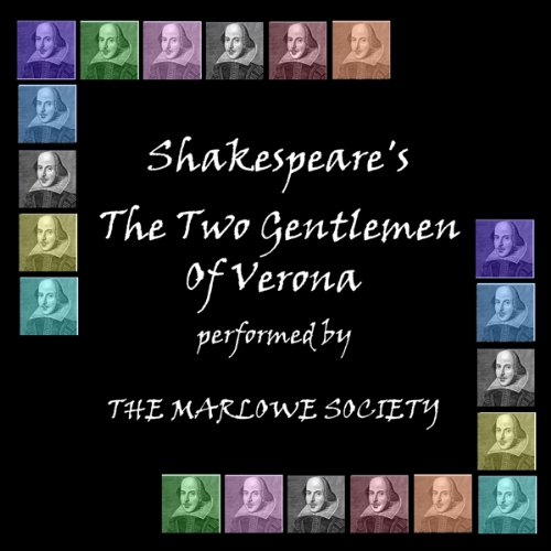 Two Gentlemen of Verona (Dramatised)                   By:                                                                                                                                 William Shakespeare                               Narrated by:                                                                                                                                 The Marlowe Society                      Length: 2 hrs and 11 mins     Not rated yet     Overall 0.0