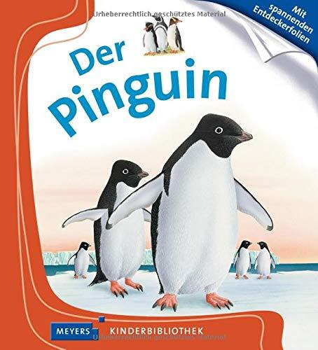 Der Pinguin: Meyers Kinderbibliothek