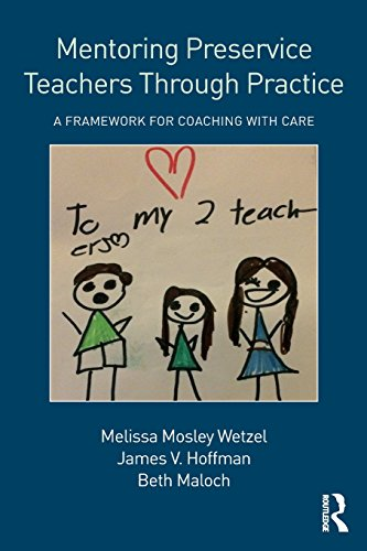 Compare Textbook Prices for Mentoring Preservice Teachers Through Practice 1 Edition ISBN 9781138697843 by Wetzel, Melissa Mosley,Hoffman, James V.,Maloch, Beth