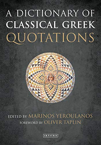 A Dictionary of Classical Greek Quotations (English Edition)
