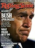 Rolling Stone January 22 2009 Bush Apologizes The Farewell Interview We Wish He d Give (Inside The Making of U2 s New Album; What Obama Must Do; The Student Teacher Hook Up Epidemic), Issue 1070)
