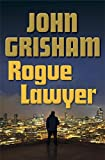 Image of Rogue Lawyer: A Novel