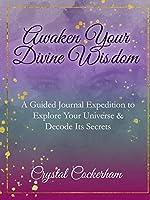 Awaken Your Divine Wisdom