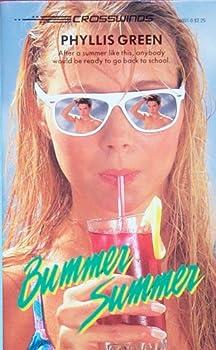 Bummer Summer (Crosswinds, No 31) - Book #31 of the Crosswinds