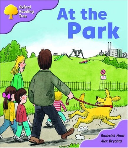 Oxford Reading Tree: Stage 1+: Patterned Stories: at the Parkの詳細を見る