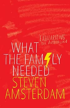 What the Family Needed by [Steven Amsterdam]