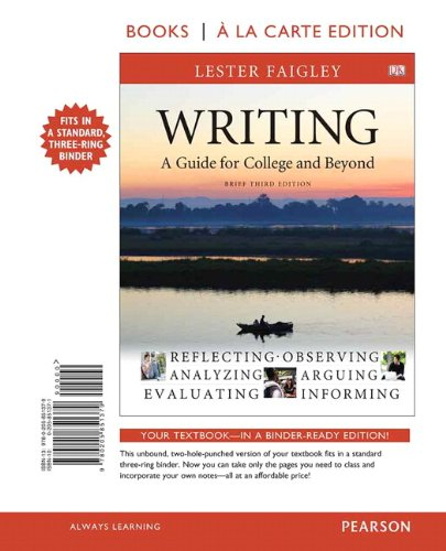Writing: A Guide for College and Beyond, Brief Edition, Books a la Carte Edition (3rd Edition)