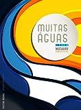 Muitas Águas (Portuguese Edition)