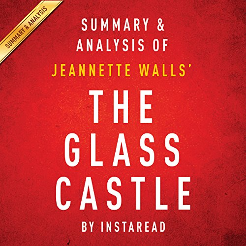 The Glass Castle, a Memoir by Jeannette Walls: Summary & Analysis cover art
