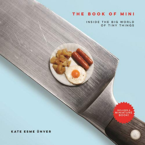 Price comparison product image The Book of Mini: Inside the Big World of Tiny Things