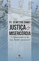 Justiça & Misericórdia