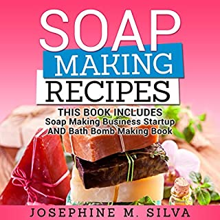 Soap Making Recipes: 2 Manuscripts cover art