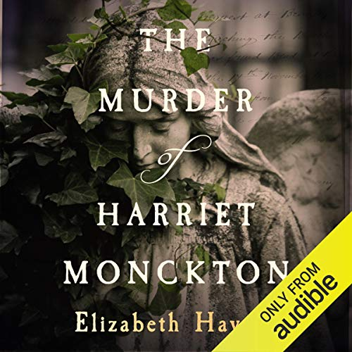The Murder of Harriet Monckton  By  cover art