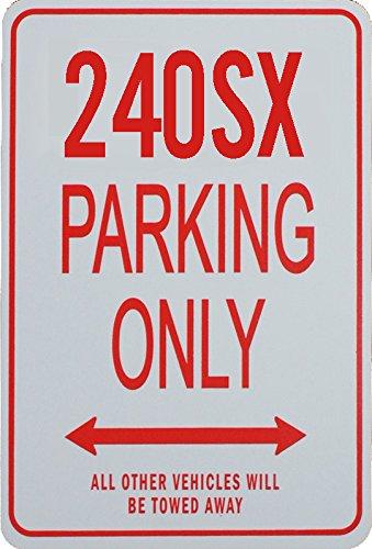 240SX Parking Only - Miniature Fun Parking Sign