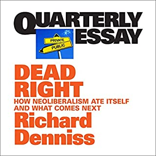 Quarterly Essay 70: Dead Right cover art