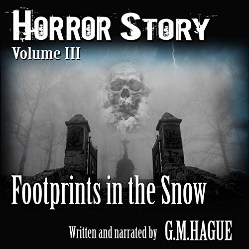 Horror Story: Volume III audiobook cover art