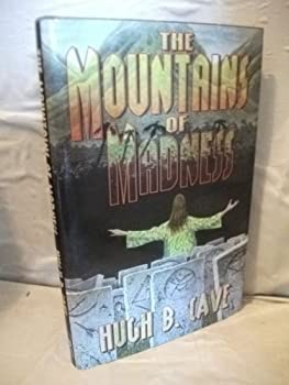 The Mountains of Madness 1587670690 Book Cover