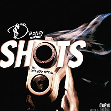 Shots (feat. DopeHead Yungin)
