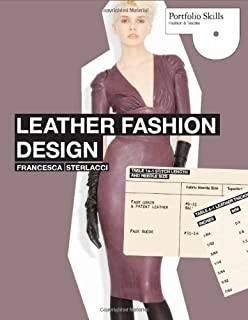 Leather Fashion Design (Portfolio Skills)