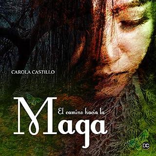 El camino hacia la Maga audiobook cover art